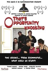 That's Opportunity Knocking (2016) Zalukaj Online