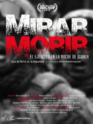 Mirar morir: El ejército en la noche de Iguala