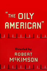 The Oily American (1954)