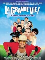 La Grande vie ! 2001