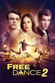 Film Free Dance 2  (High Strung: Free Dance) streaming VF gratuit complet