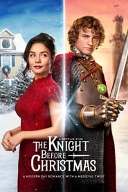 The Knight Before Christmas 2019 Movie WebRip Dual Audio Hindi Eng 300mb 480p 900mb 720p 4GB 1080p