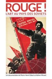 Rouge ! L'Art au pays des soviets 2019