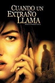 Cuando un extraño llama (2006) When a Stranger Calls