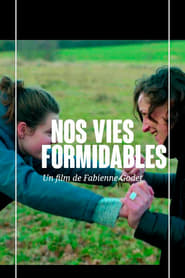 No Vies Formidables (2019)