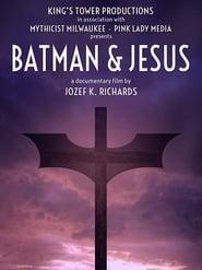 Batman & Jesus 2017