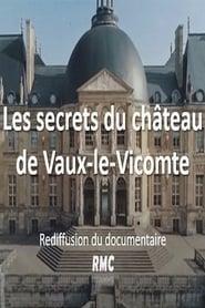 Les secrets du château de Vaux-le-Vicomte (2020)