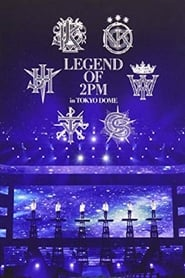 2PM - Legend of 2PM in Tokyo Dome 2013