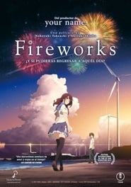 Luces en el Cielo (2017) | Uchiage Hanabi, Shita kara miru ka? Yoko kara miru ka? | Fireworks, Should We See it from the Side or the Bottom?
