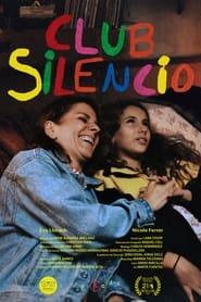 Club Silencio (2021)