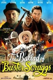 The Ballad of Buster Scruggs – Η Μπαλάντα του Μπάστερ Σκραγκς