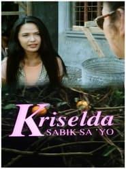 Watch Kriselda: Sabik sa iyo (1997)