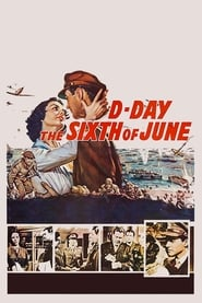 D-Day the Sixth of June 1956