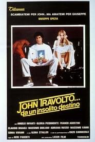 John Travolto... da un insolito destino 1979