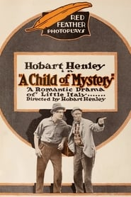 A Child of Mystery 1916