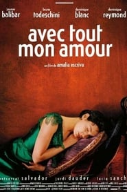 Avec tout mon amour (2001) Online Cały Film Zalukaj Cda