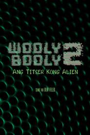 Watch Wooly Booly 2: My Alien Teacher (1990)
