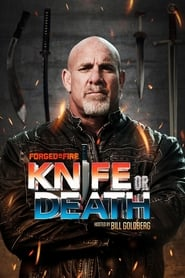 Poster Forged in Fire: Knife or Death 2019