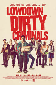 Lowdown Dirty Criminals [2020]