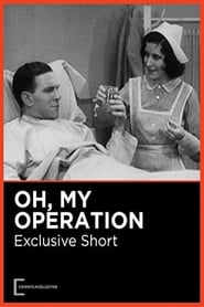 Oh, My Operation 1931