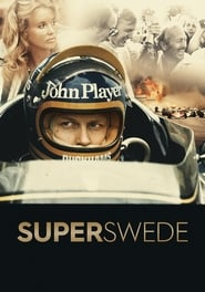 Superswede: A Film About Ronnie Peterson