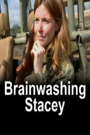 Brainwashing Stacey: Living With Big Game Hunters