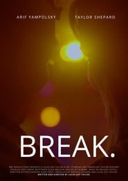 BREAK. (2020)