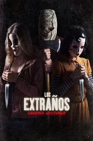 Los Extraños Cacería Nocturna (2018) | The Strangers: Prey at Night