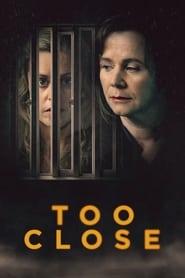 Too Close (2021)