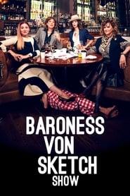 Poster Baroness von Sketch Show 2019