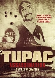 Tupac Assassination: Battle For Compton (2017)