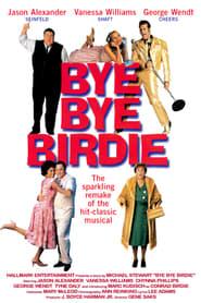 Bye Bye Birdie 1995 (Watch Full Movie)