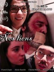 مترجم أونلاين و تحميل Nos Liens 2021 مشاهدة فيلم