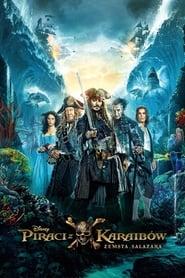 Piraci z Karaibów: Zemsta Salazara (2017) [Lektor PL]