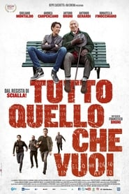 Tutto quello che vuoi / Everything You Want (2017)