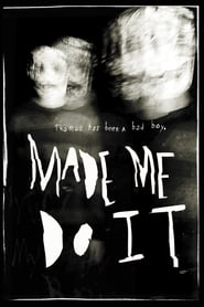 Made Me Do It (2017) Zalukaj Online Lektor PL