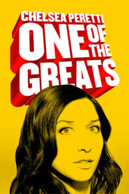 Chelsea Peretti: One of the Greats [2014]