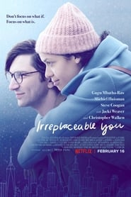 Irreplaceable You (2018) 720p WEBRip 6CH 650MB Ganool