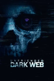 Regarder Unfriended: Dark Web