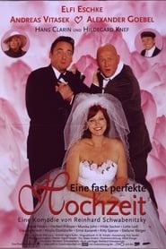 Eine fast perfekte Hochzeit 1999