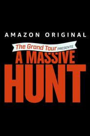 مشاهدة فيلم The Grand Tour Presents: A Massive Hunt 2020 مترجم أون لاين بجودة عالية