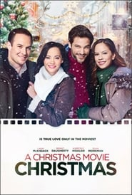 A Christmas Movie Christmas (2019) Full Movie Free