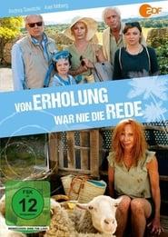 مشاهدة فيلم Von Erholung war nie die Rede مترجم