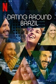 Dating Around: Brazil Sezonul 1