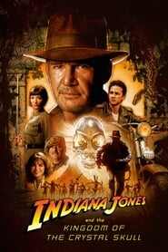 Poster for Indiana Jones and the Kingdom of the Crystal Skull