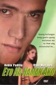 Watch Eto na naman ako (2000)