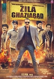Zila Ghaziabad 2013 Hindi Movie AMZN WebRip 400mb 480p 1.3GB 720p 4GB 9GB 1080p
