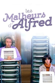 Film Les Malheurs d'Alfred streaming VF gratuit complet