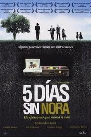 Cinco días sin Nora 2008