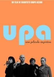UPA! Una película argentina 2007